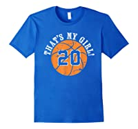 Unique That\\\'s My Girl #20 Basketball Player Mom Or Dad Gifts T-shirt Royal Blue