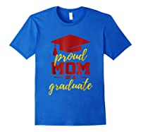 Proud Mom Of A Graduate, Maroon And Gold Shirts Royal Blue