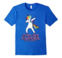 Fuck Off Cancer Have A Nice Day Dabbing Unicorn Funny Gift Shirts Royal Blue