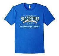 Sola Scriptura Reformed Christian T-shirt Royal Blue