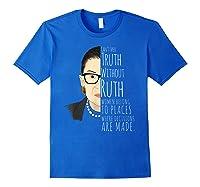 Ruth Bader Ginsburg Rbg Belong In All Places Shirts Royal Blue
