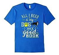 Bernese Mountain Dog Gift Funny Saying Book Love Reading Premium T-shirt Royal Blue