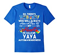 This Boy He Call Me Yaya Autism Awareness Shirts Royal Blue