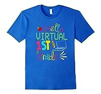 Funny Hello Virtual 1st Grade Gift Back To School 2020 Shirts Royal Blue