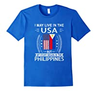 May Live N The Usa The Philippines Flag Shirts Royal Blue