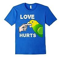 Love Hurts Yellow Head Amazon Parrot Biting Finger Shirts Royal Blue