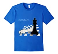 Checkmate Funny Cute Gift For Cool Chess Player Shirts Royal Blue