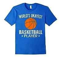 Vintage World's Okayest Basketball Player Funny Sports Gift Shirts Royal Blue
