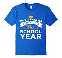 This Tea Survived The School Year - Last Day Shirt Royal Blue