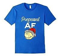 Pregnant Af Baby Bump Christmas Shirts Royal Blue