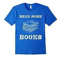Read More Books English Tea School Reading Gift Shirts Royal Blue