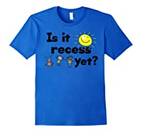 Is It Recess Yet Multicultural Back To School Shirts Royal Blue