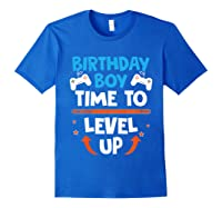Birthday Boy Time To Level Up Video Game Gamers Gift T-shirt Royal Blue