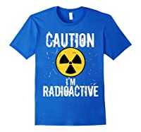 Radiation Therapy Funny Cancer Get Well Soon Gift Survivor T-shirt Royal Blue