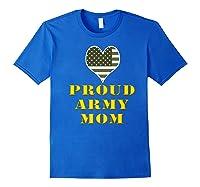 Proud Army Mom Shirts Royal Blue