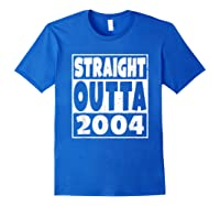 Straight Outta 2004 14th Birthday For A 14 Year Old Shirts Royal Blue