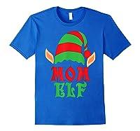 Christmas Mom Elf T Shirt Family Pajamas Xmas Mother Elves T-shirt Royal Blue