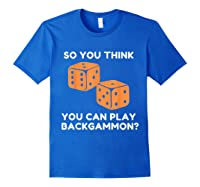 Best Ever Funny Backgammon Player Tee Board Game T Shirt Royal Blue