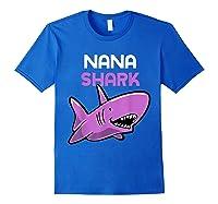 Nana Shark Funny Family Gift Mother's Day Shirts Royal Blue