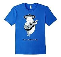 Belugariachi, Beluga Whale T-shirt, Beluga Mariachi T-shirt Royal Blue