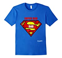 Super Dad By Inspir8 Movet Shirts Royal Blue
