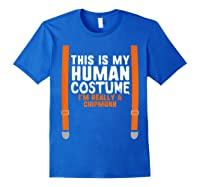 This Is My Human Costume I'm Really A Chipmunk Halloween Shirts Royal Blue