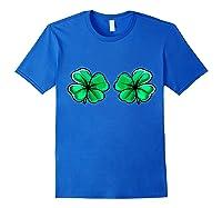 St Patrick's Day Shamrock Boob Clover Irish Gift Shirts Royal Blue