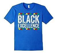 Black Excellence T-shirt Black Pride Gift T-shirt Royal Blue