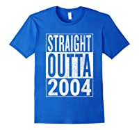 Straight Outta 2004 | Great 14th Birthday Gift Idea T-shirt Royal Blue