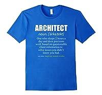 Architect Definition Architecture Gift Shirts Royal Blue