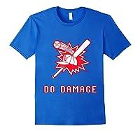 Done Damage Red Boston Championship Baseball Fan Awesome T-shirt Royal Blue