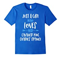 Just A Girl Who Loves Her Cavalier King Charles Spaniel Shirts Royal Blue