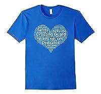 School Crossing Guard Appreciation T Shirt Royal Blue
