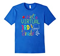 Funny Hello Virtual 3rd Grade Gift Back To School 2020 Shirts Royal Blue