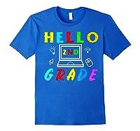 Hello 2nd Grade Tea Back To School Online Teaching T-shirt Royal Blue