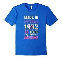 Made In September 1982 38th Birthday September Girl Shirts Royal Blue