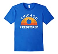 Tea Red For Ed Chicago Public Education T-shirt Royal Blue