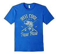Paw Paw Reel Cool Fishing Gift Shirts Royal Blue