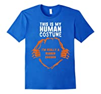 This Is My Human Costume I'm Rubber Chicken Halloween Shirts Royal Blue