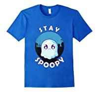 Stay Spoopy Cute Funny Halloween Shirts Royal Blue