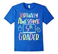 Virtually Awesome Fifth Grader E Learning Back To School Shirts Royal Blue