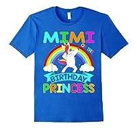 Mimi Of The Birthday Princess T-shirt Dabbing Unicorn Gift T-shirt Royal Blue