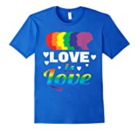 Colorful Pride Love Lgbt Suppor Gifts Love Is Love Shirts Royal Blue