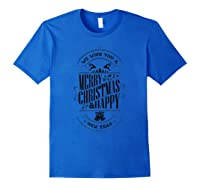Merry Christmas And A Happy New Year Holiday Design Shirts Royal Blue