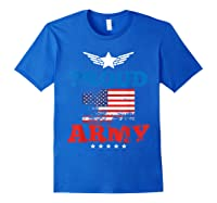 Proud Army American Soldier Air Flag Honor Gift T-shirt Royal Blue