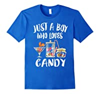 Just A Boy Who Loves Candy Gift Shirts Royal Blue