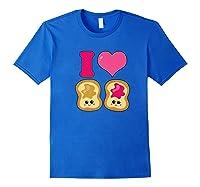 Cute I Heart Love Peanut Butter And Jelly Kawaii Shirts Royal Blue