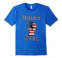Union Thug American Flag Fist Union Worker Shirts Royal Blue
