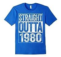 Straight Outta 1980 40th Birthday Gif Shirts Royal Blue