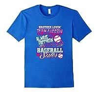 Sister Baseball Brother Loving Team Cheering Shirts Royal Blue